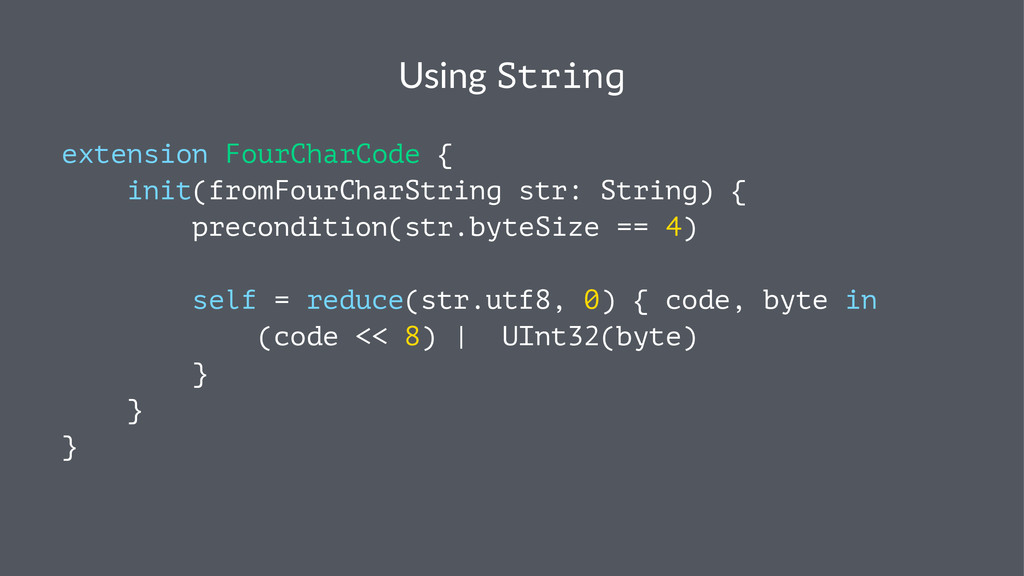 Using&String extension FourCharCode { init(from...