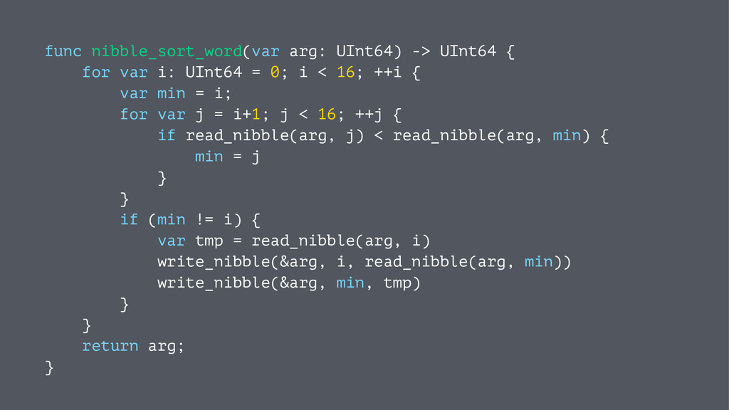 func nibble_sort_word(var arg: UInt64) -> UInt6...