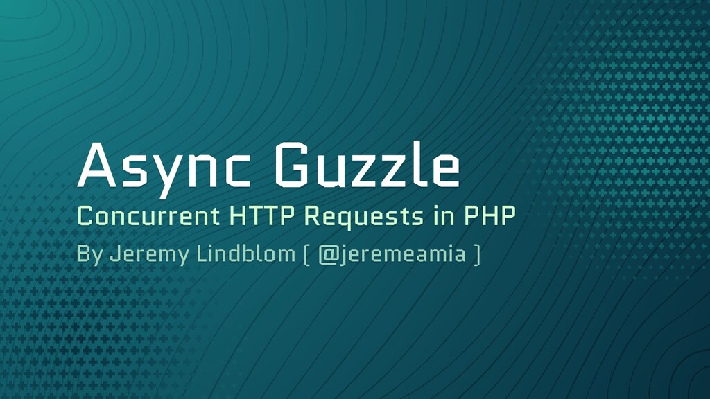 Async Guzzle Concurrent HTTP Requests in PHP By...
