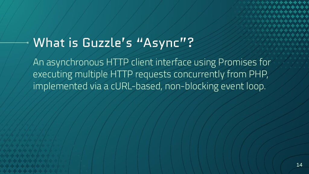 "What is Guzzle's ""Async""? An asynchronous HTTP ..."