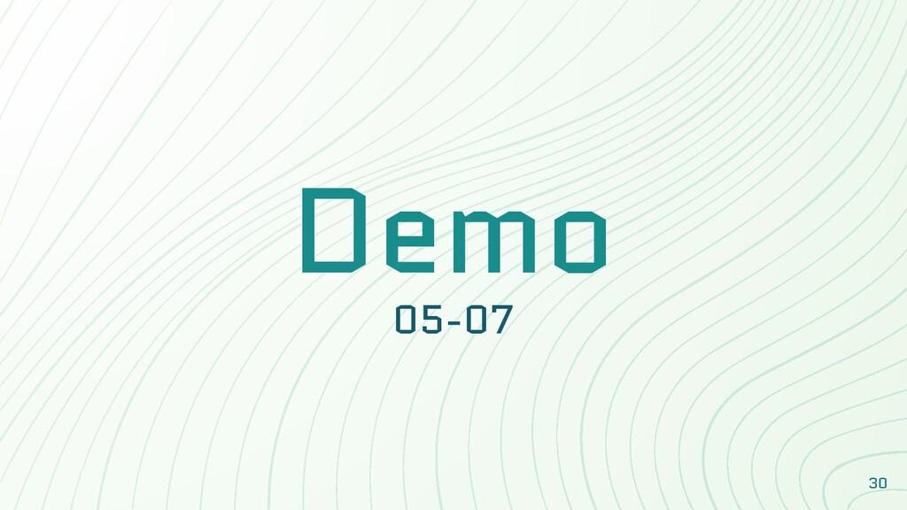 Demo 05-07 30
