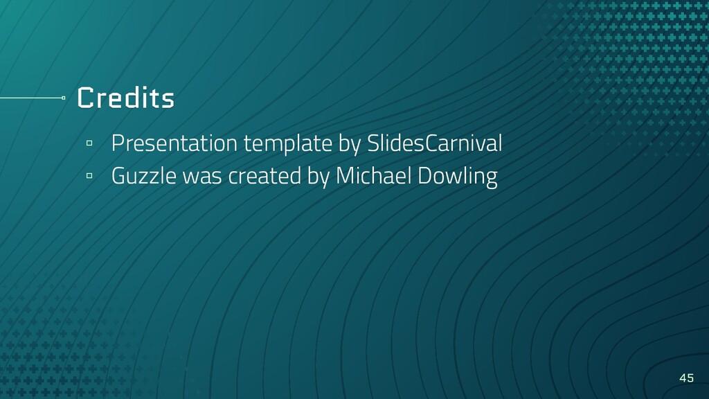 Credits ▫ Presentation template by SlidesCarniv...
