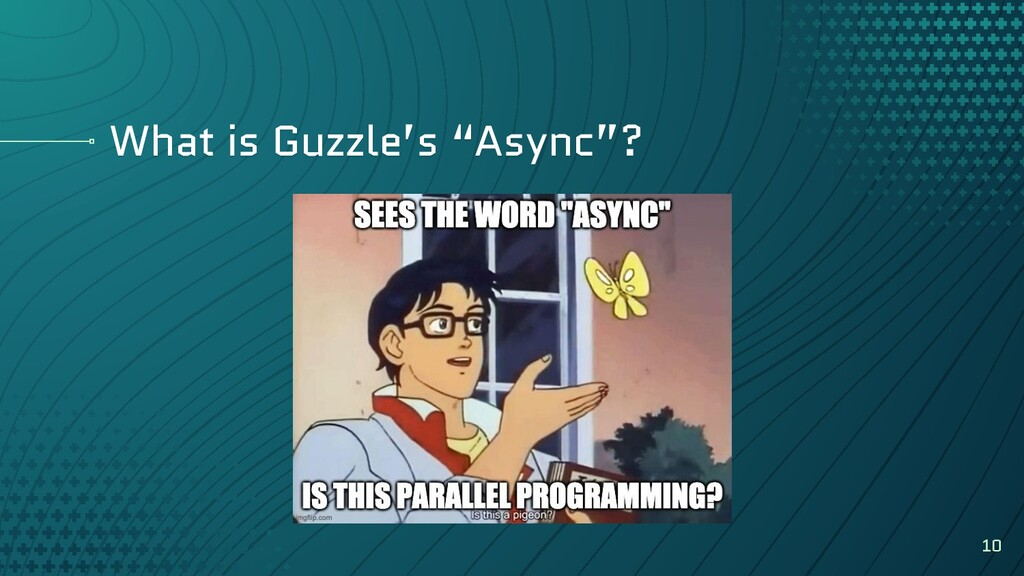 "What is Guzzle's ""Async""? 10"