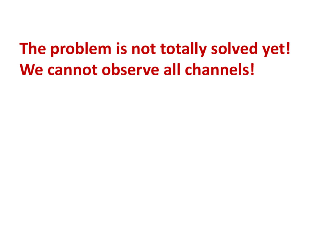 The problem is not totally solved yet! We canno...
