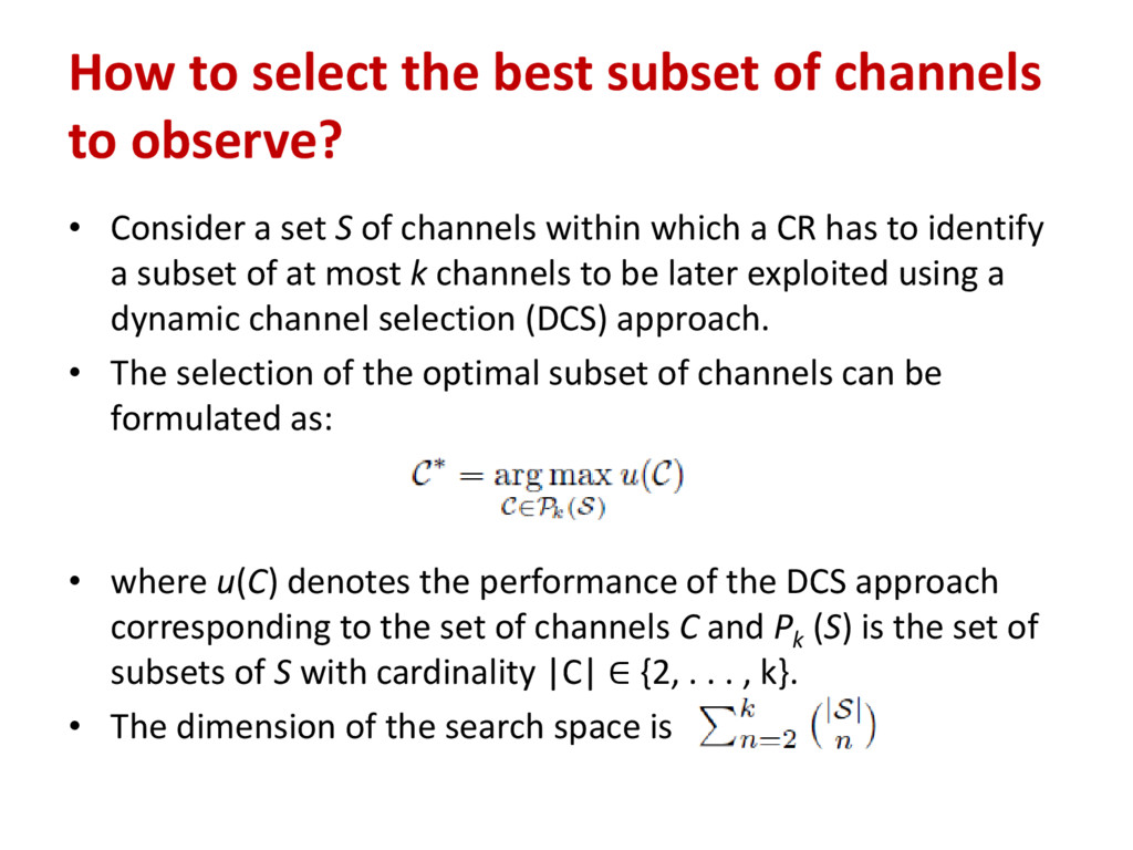 How to select the best subset of channels to ob...