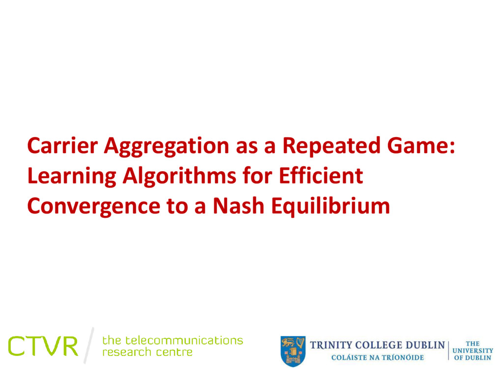 Carrier Aggregation as a Repeated Game: Learnin...