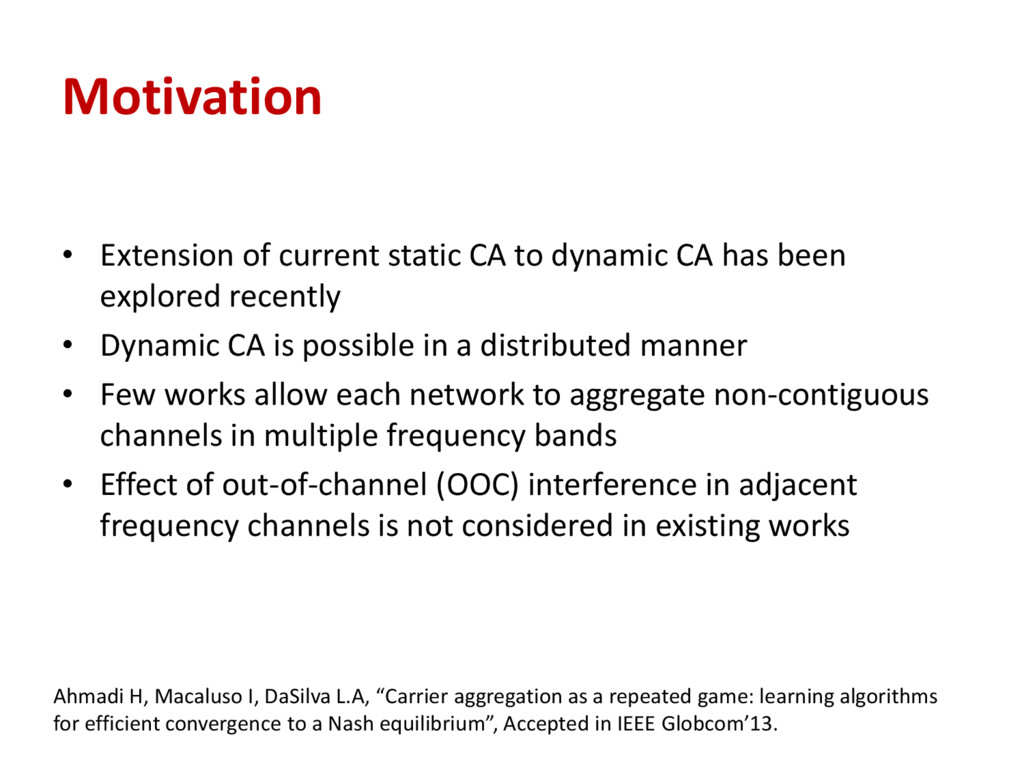 Motivation • Extension of current static CA to ...