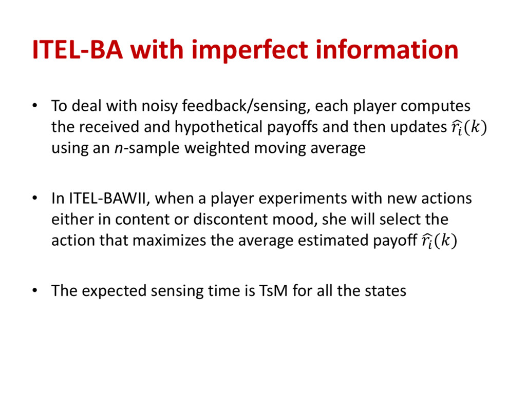 ITEL-BA with imperfect information • To deal wi...