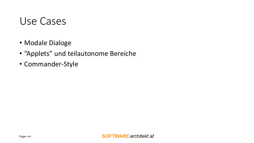 "Use Cases • Modale Dialoge • ""Applets"" und teil..."