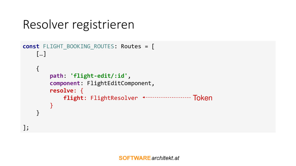 Resolver registrieren const FLIGHT_BOOKING_ROUT...