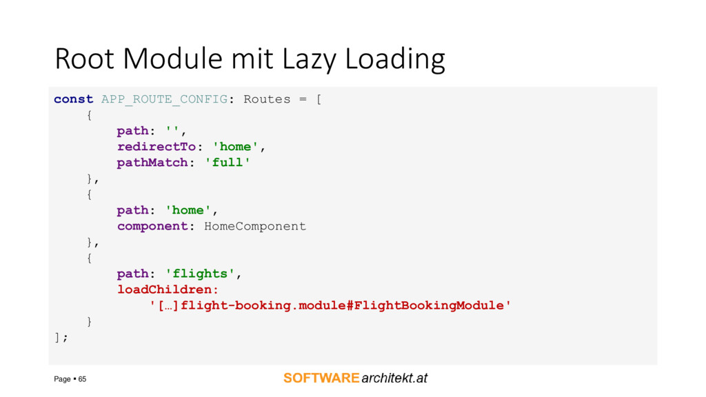 Root Module mit Lazy Loading Page ▪ 65 const AP...