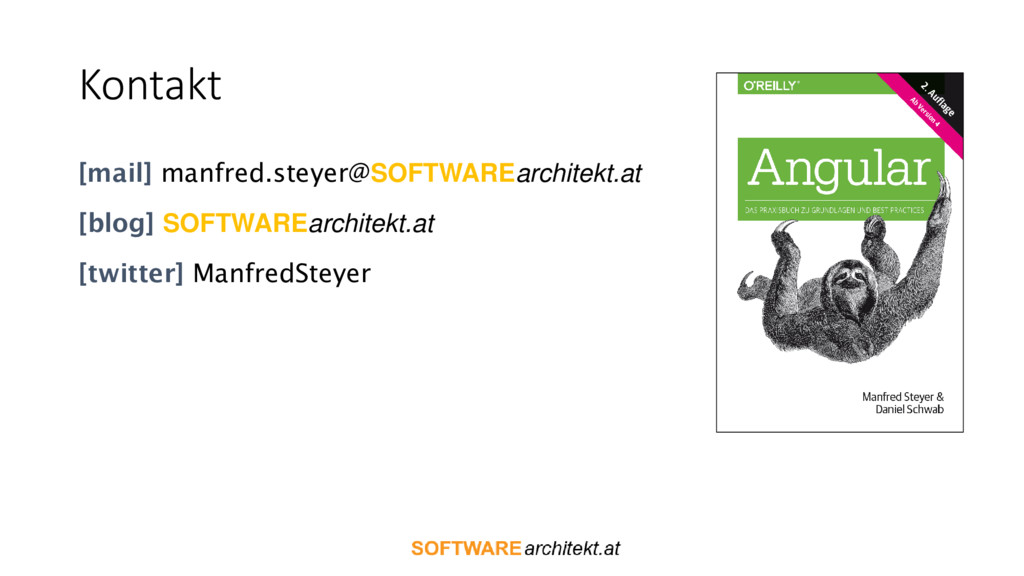 Kontakt [mail] manfred.steyer@SOFTWAREarchitekt...