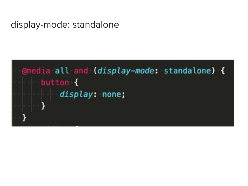 display-mode: standalone