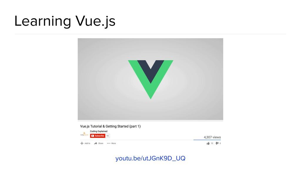 Learning Vue.js youtu.be/utJGnK9D_UQ