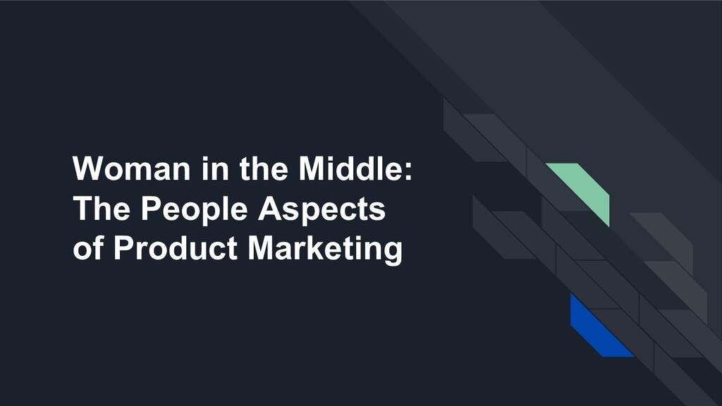 Woman in the Middle: The People Aspects of Prod...