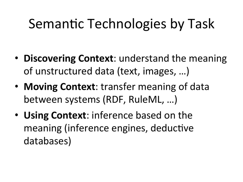 Seman;c Technologies by Task  • Di...