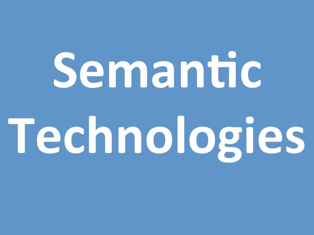 Seman0c  Technologies
