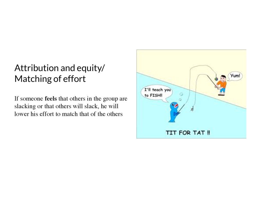 Attribution and equity/ Matching of effort If s...