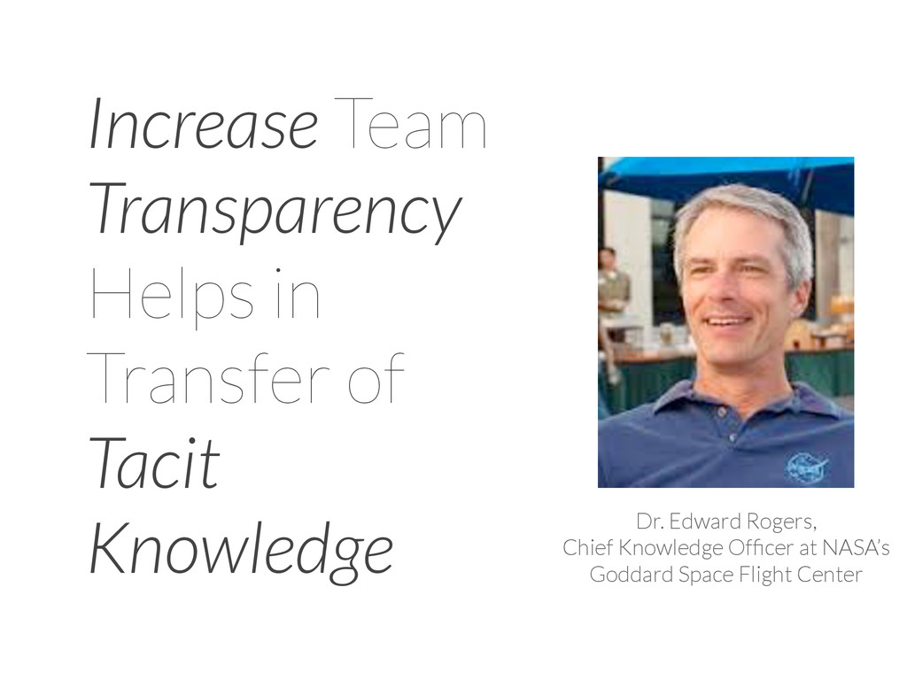 Dr. Edward Rogers, Chief Knowledge Officer at NA...