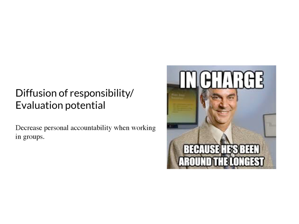 Diffusion of responsibility/ Evaluation potenti...