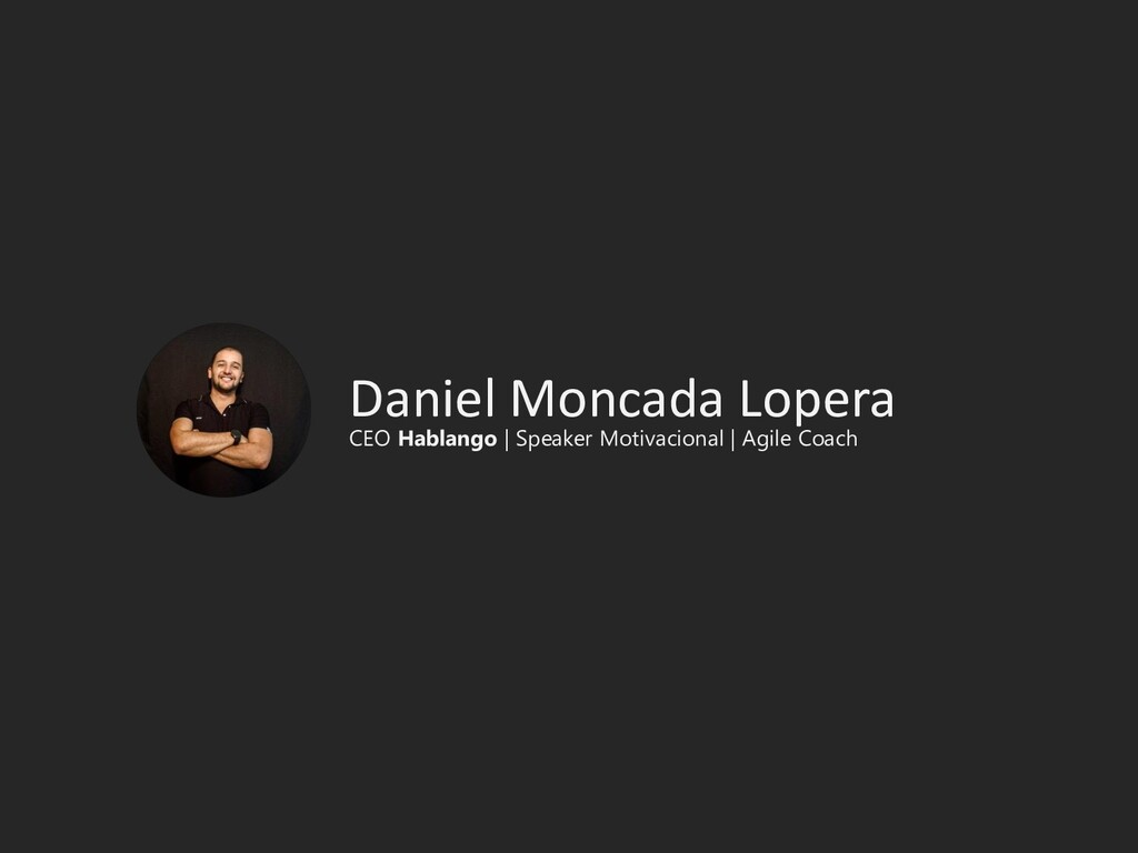 Daniel Moncada Lopera CEO Hablango | Speaker Mo...