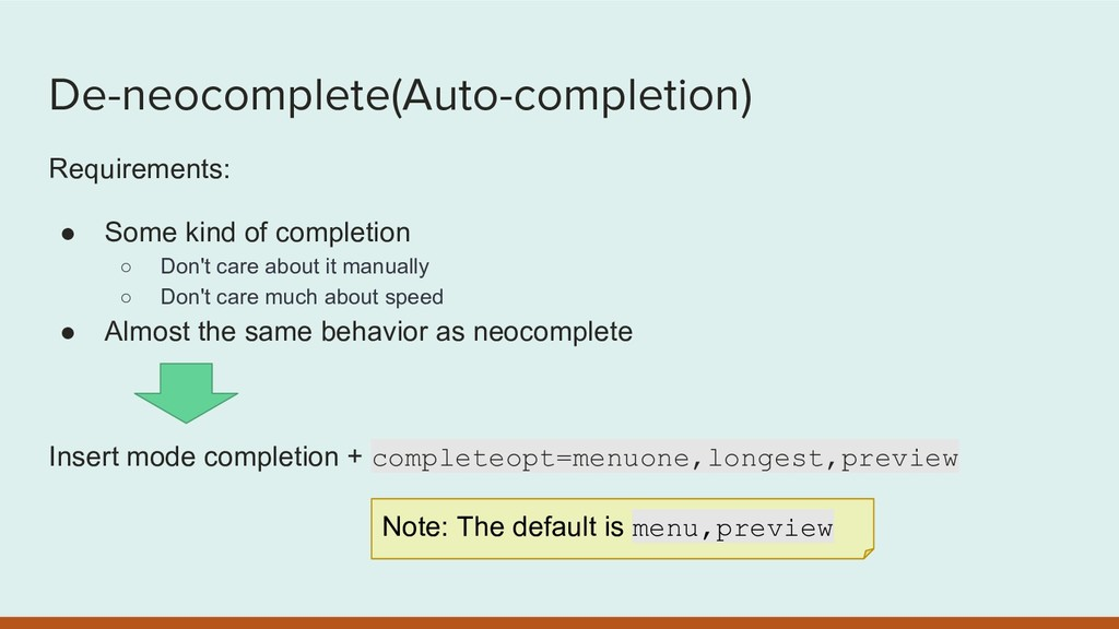 De-neocomplete(Auto-completion) Requirements: ●...