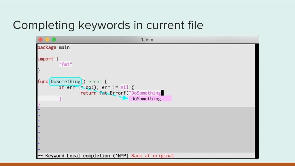 Completing keywords in current file