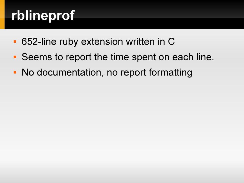 rblineprof  652-line ruby extension written in...
