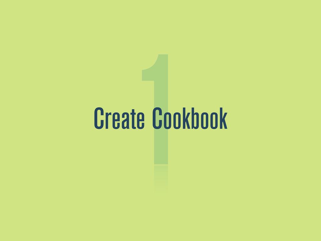 1 Create Cookbook