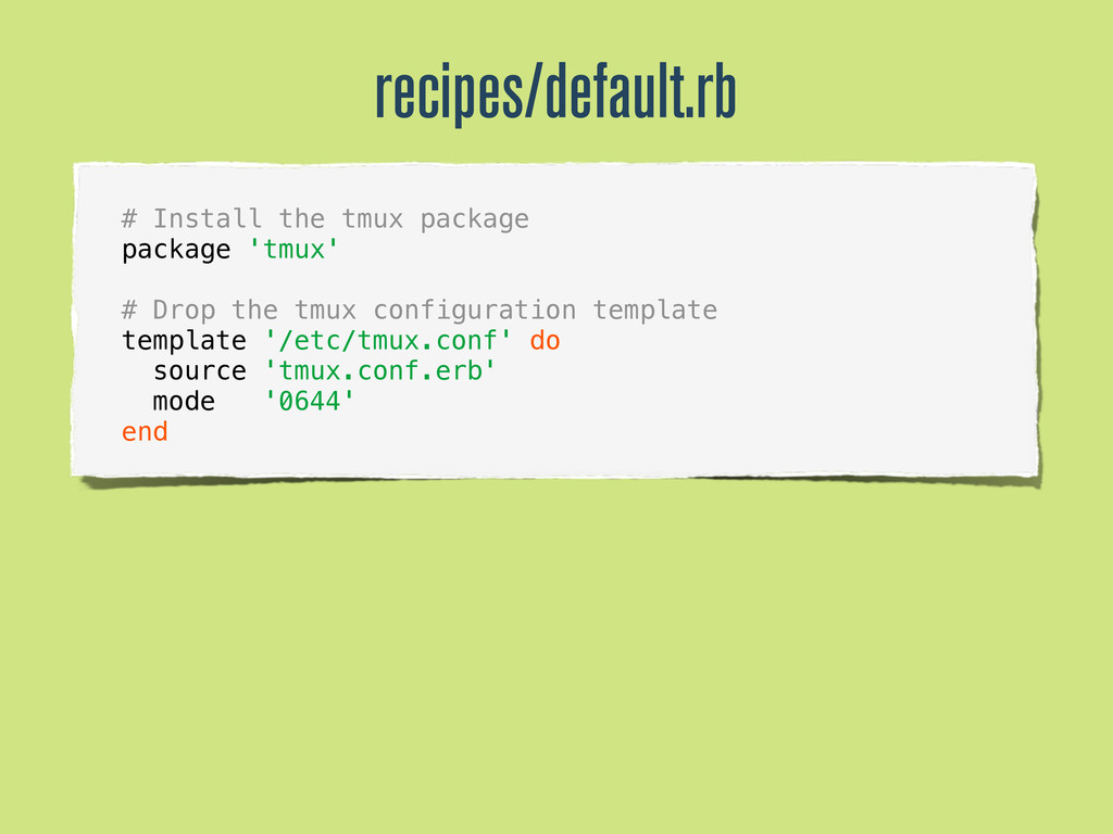 # Install the tmux package package 'tmux' # Dro...