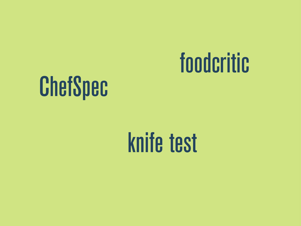 ChefSpec foodcritic knife test