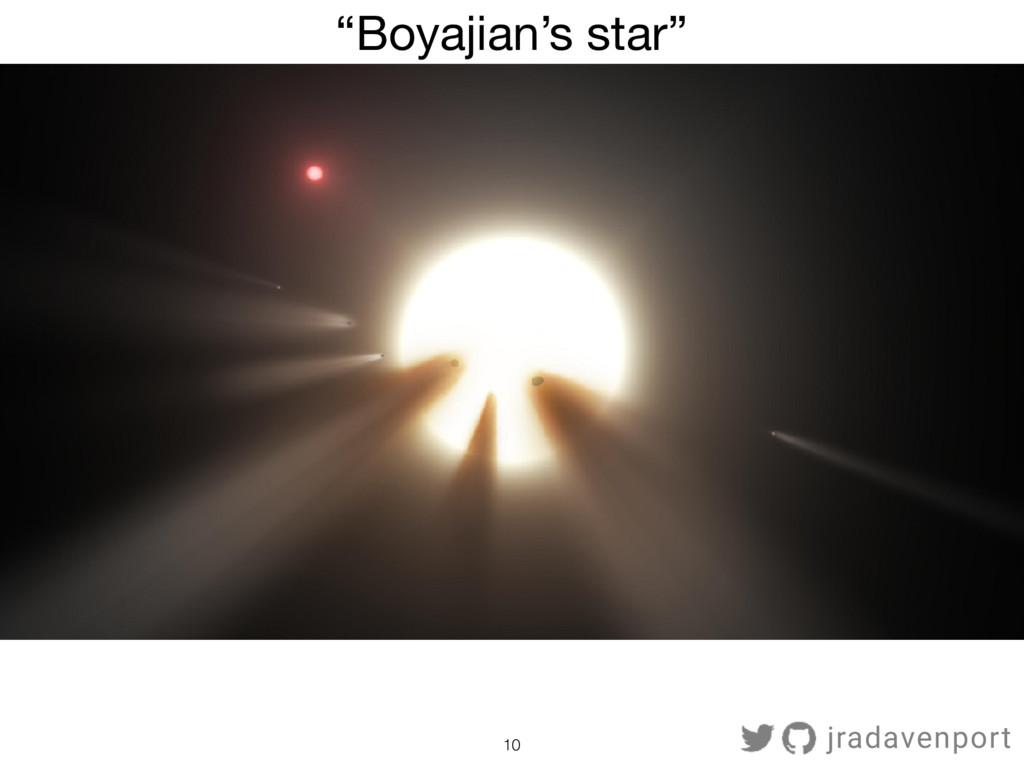 "10 ""Boyajian's star"" jradavenport"