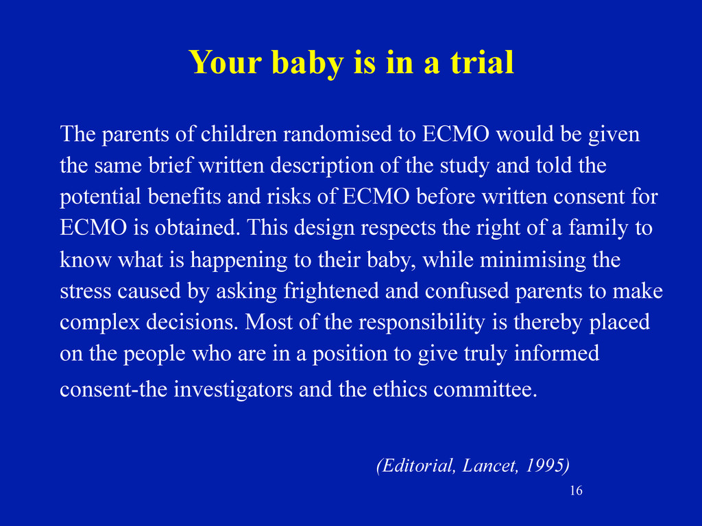 16 Your baby is in a trial The parents of child...