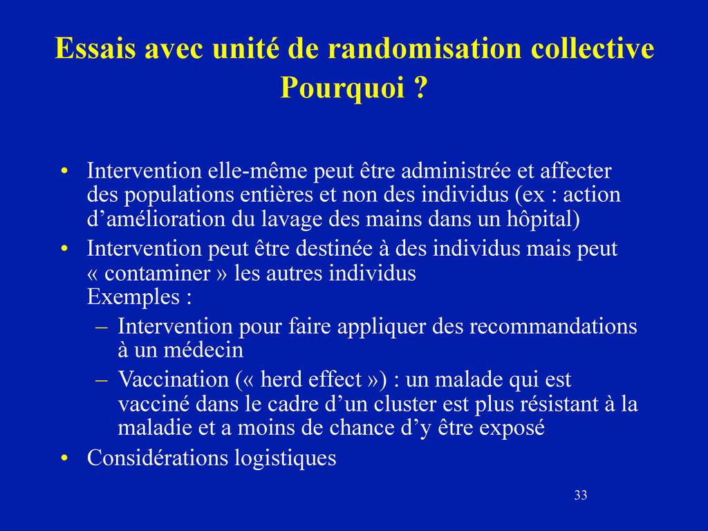 33 Essais avec unité de randomisation collectiv...