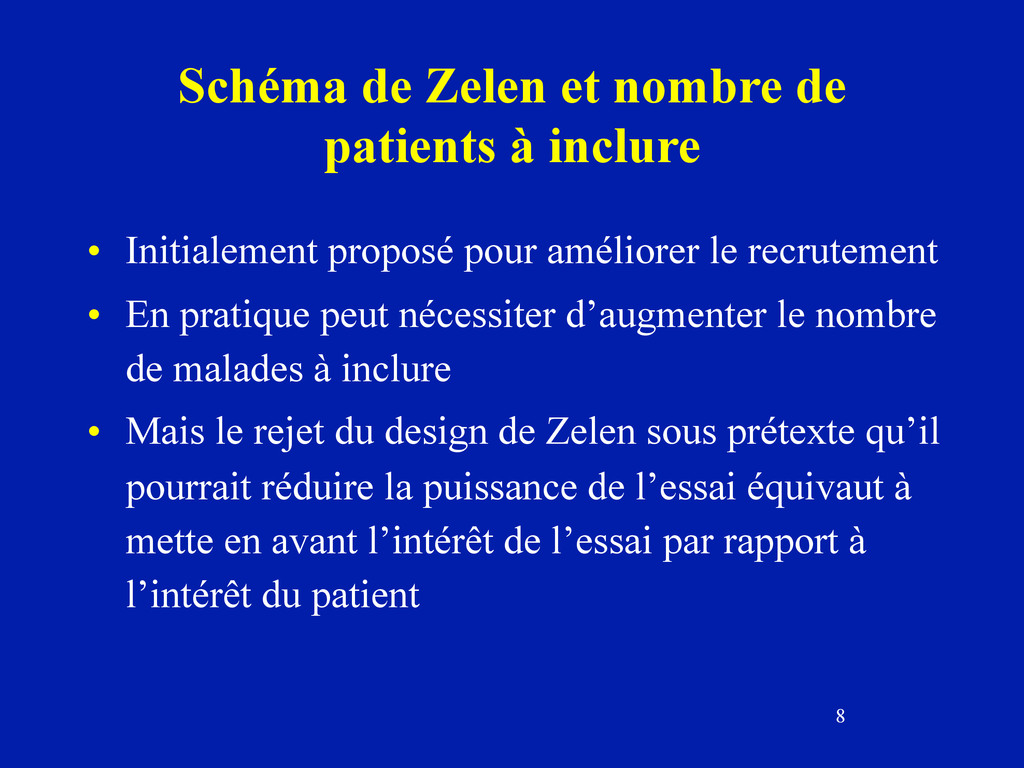 8 Schéma de Zelen et nombre de patients à inclu...