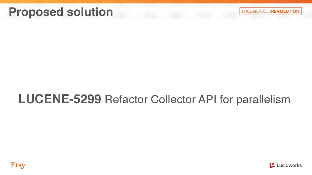 Proposed solution LUCENE-5299 Refactor Collecto...