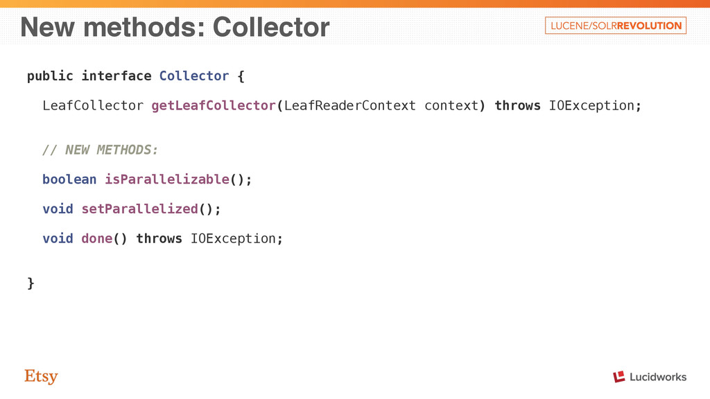 New methods: Collector public interface Collect...