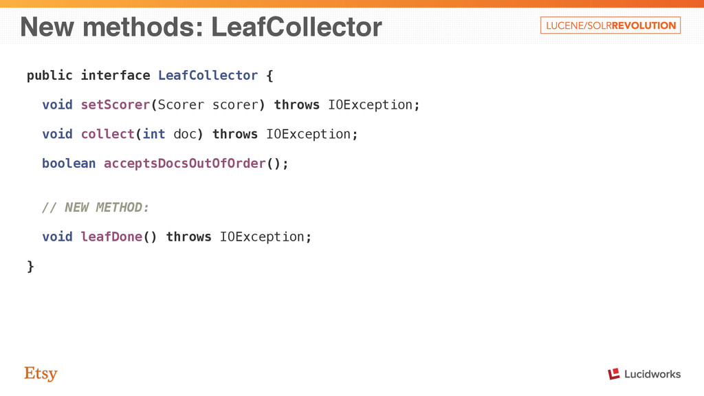 New methods: LeafCollector public interface Lea...