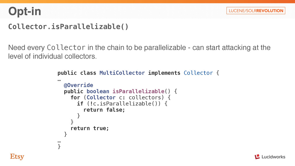 Opt-in Collector.isParallelizable() Need every ...