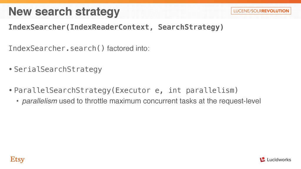 New search strategy IndexSearcher(IndexReaderCo...