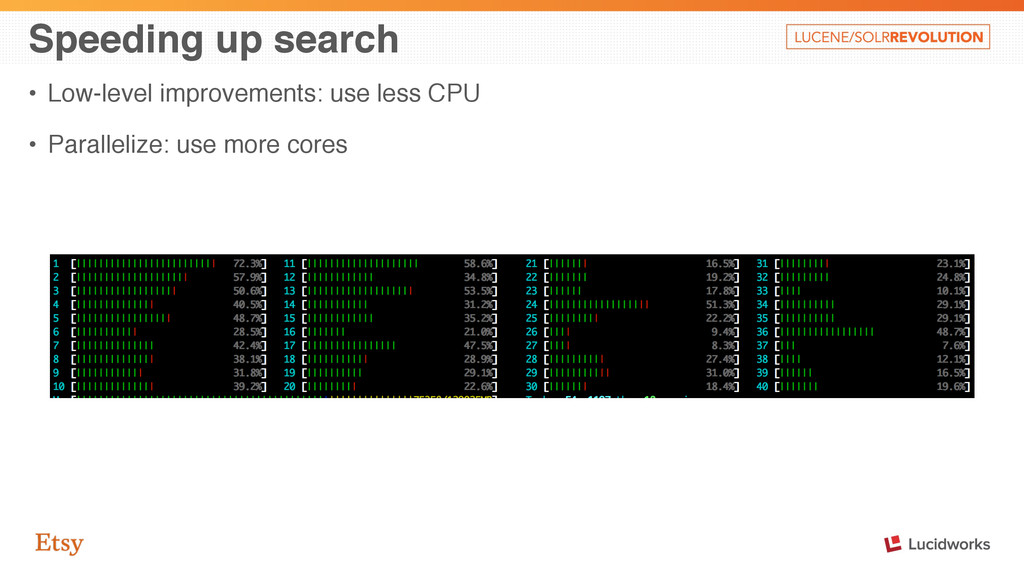 Speeding up search • Low-level improvements: us...