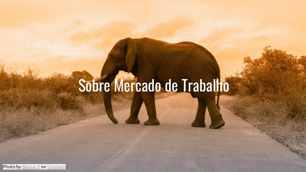 Sobre Mercado de Trabalho Photo by Blaque X on ...