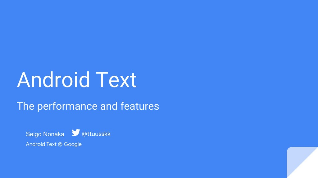 Android Text The performance and features Seigo...