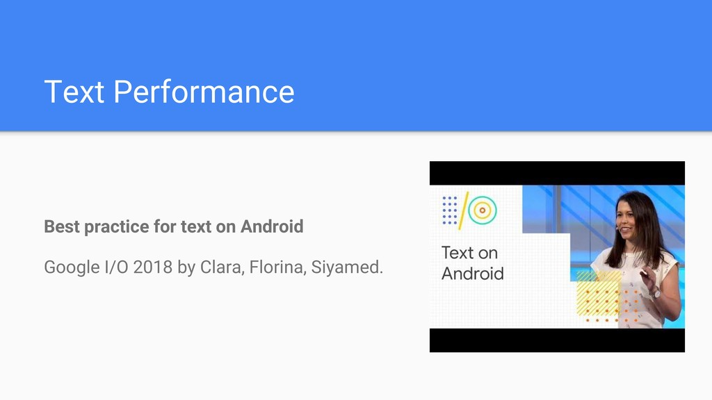 Text Performance Best practice for text on Andr...