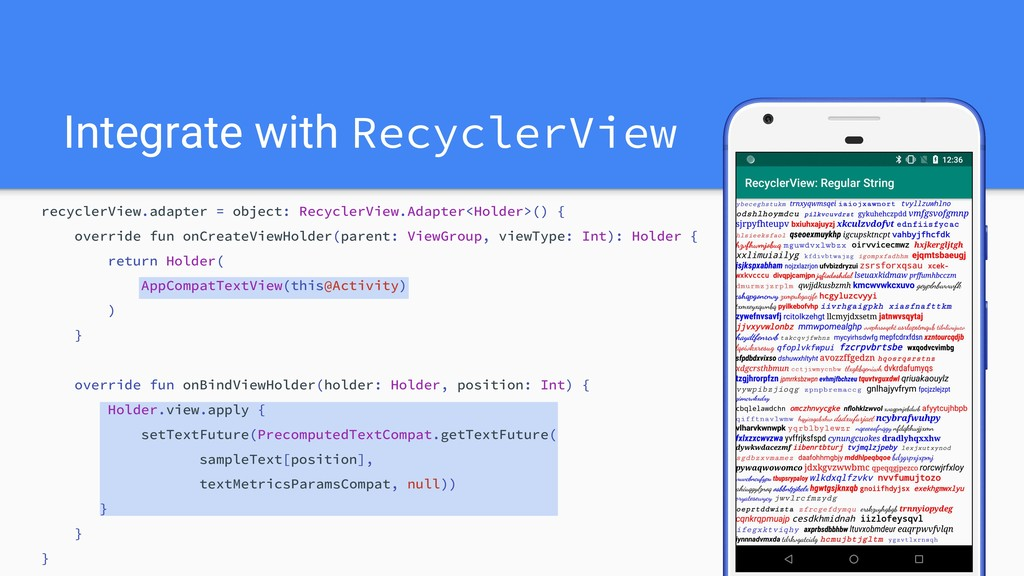 recyclerView.adapter = object: RecyclerView.Ada...