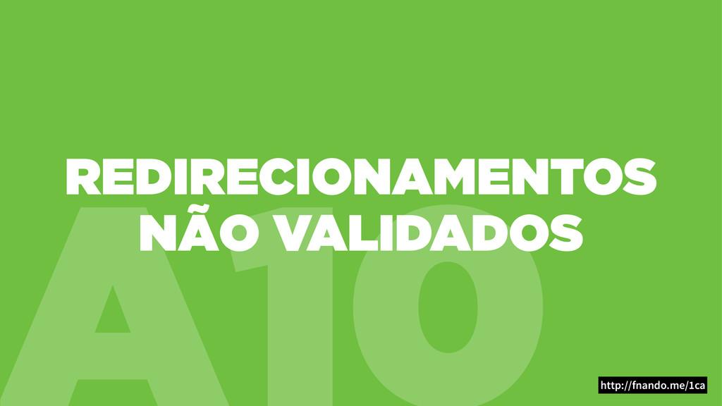 A10 REDIRECIONAMENTOS NÃO VALIDADOS http://fnan...