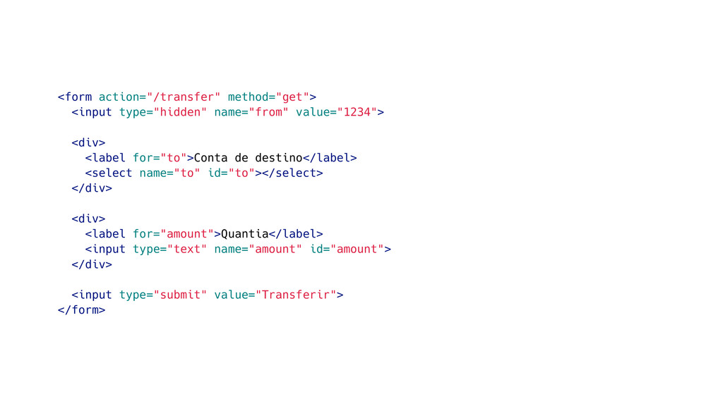 "<form action=""/transfer"" method=""get""> <input t..."