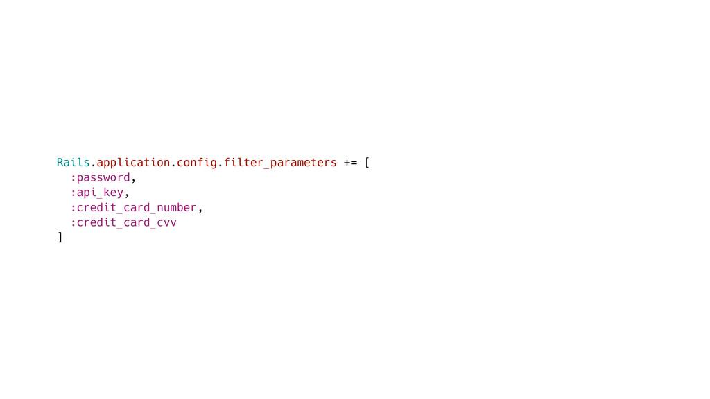 Rails.application.config.filter_parameters += [...