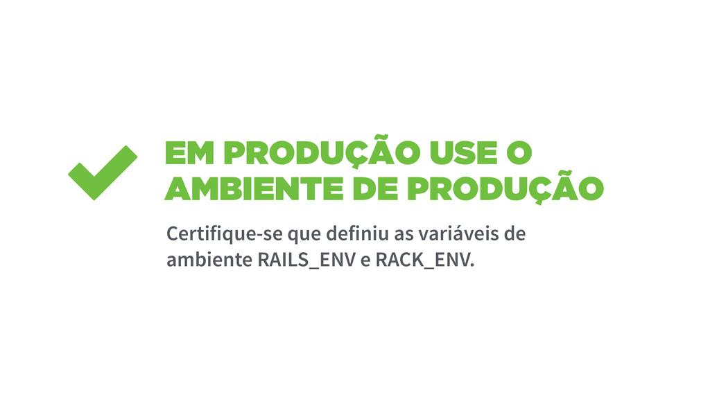 EM PRODUÇÃO USE O AMBIENTE DE PRODUÇÃO Certifiq...