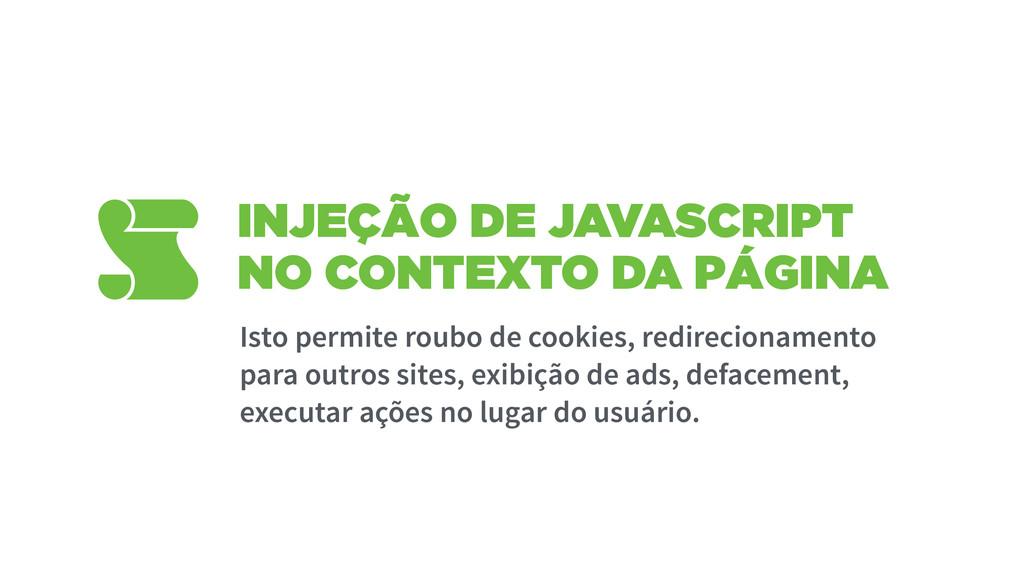 INJEÇÃO DE JAVASCRIPT NO CONTEXTO DA PÁGINA Ist...